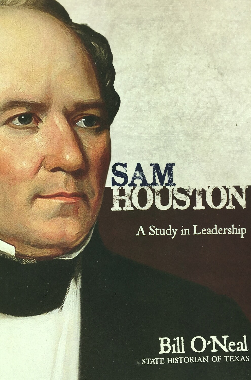 Sam Houston: A Study in Leadership