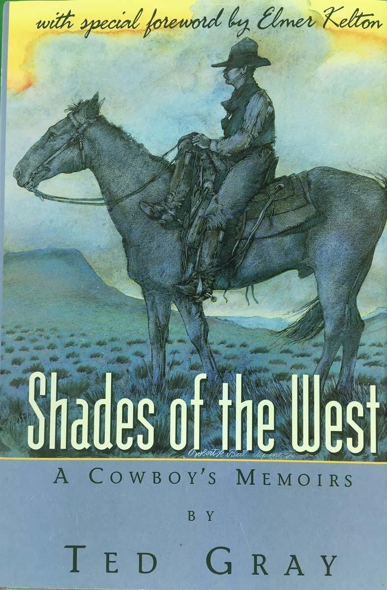 Shades of the West - A Cowboy's Memoir