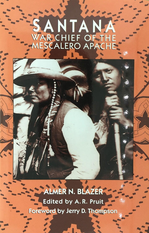 Santana - War Chief of the Mescalero Apache