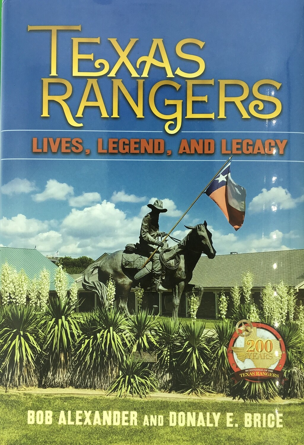 Texas Rangers - Lives, Legend, and Legacy
