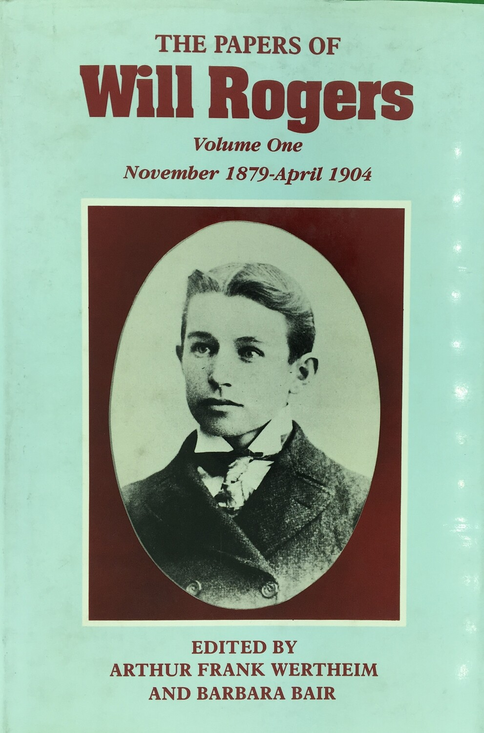 The papers of Will Rogers Volume 1