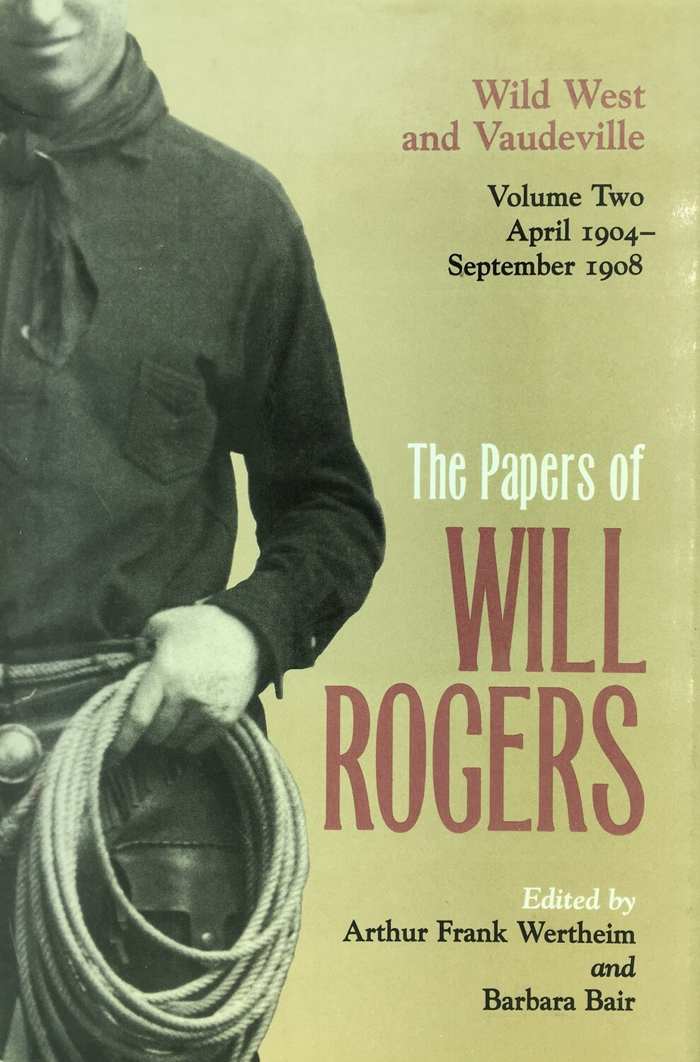 The Papers of Will Rogers Volume 2