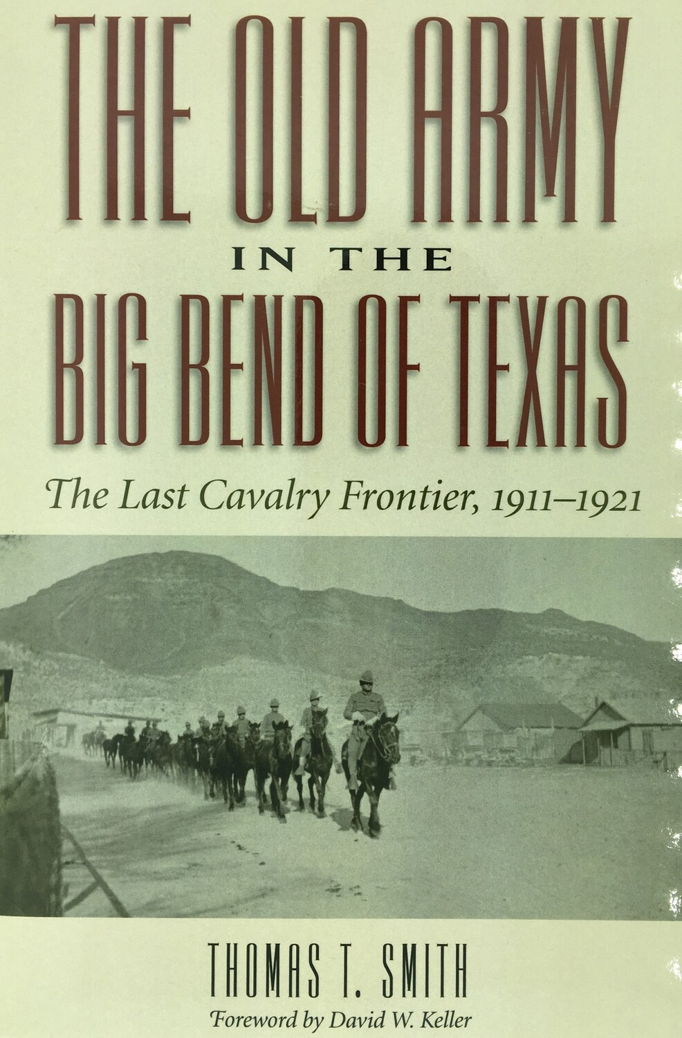 The Old Army in the Big Bend of Texas -paperback