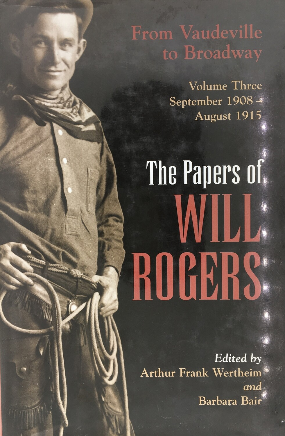 The Papers of Will Rogers Volume 3