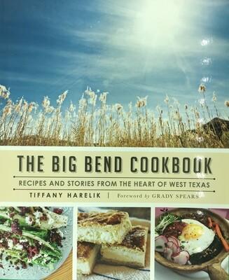 The Big Bend Cookbook