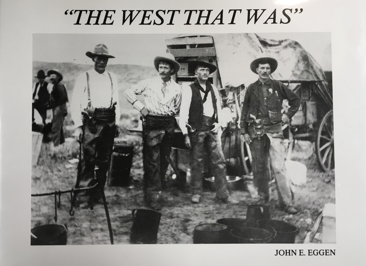 The West That Was