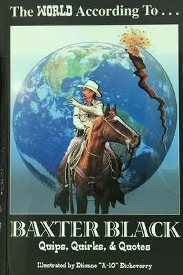The World According To Baxter Black