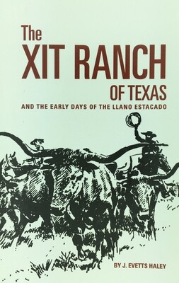 The XIT Ranch of Texas