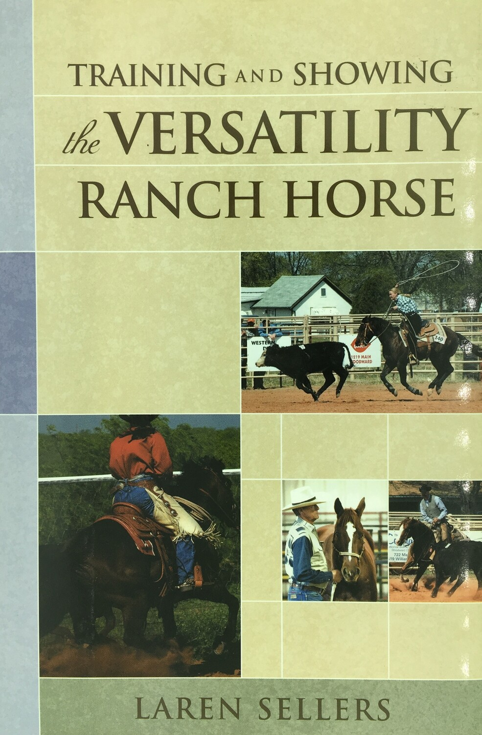 Training & Showing the Versatility Ranch Horse