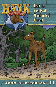 #11 Dark Unchanted Forest Hank the Cowdog