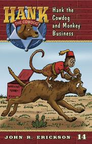 #14 Monkey Business Hank the Cowdog