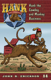 #14 Monkey Business Hank the Cowdog