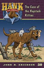 #30 Haystack Kitties Hank the Cowdog