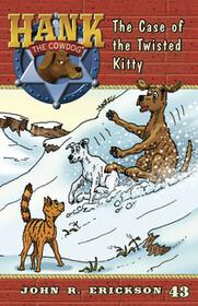 #43 Twisted Kitty Hank the Cowdog