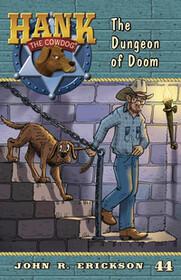 #44 Dungeon of Doom Hank the Cowdog