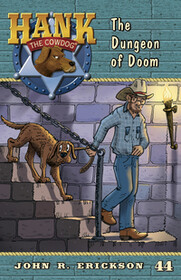 #44 Dungeon of Doom Hank the Cowdog