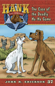 #37 Deadly Ha-Ha Game Hank the Cowdog
