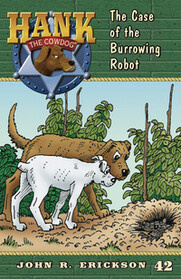 #42 Burrowing Robot Hank the Cowdog
