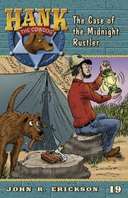 #19 Midnight Rustler Hank the Cowdog