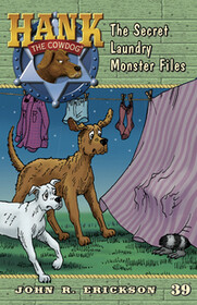 #39 Laundry Monster Files Hank the Cowdog