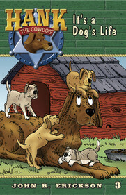 #3 It's a Dog's Life Hank the Cowdog