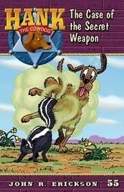 #55 Secret Weapon Hank the Cowdog