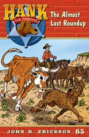#65 Almost Last Roundup Hank the Cowdog