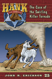 #25 Killer Tornado Hank the Cowdog