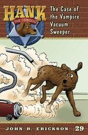 #29 Vacuum Sweeper Hank the Cowdog
