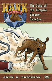 #29 Vacuum Sweeper Hank the Cowdog