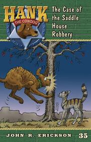 #35 Saddle House Robbery Hank the Cowdog