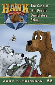 #22 Double Bumblebee Sting Hank the Cowdog