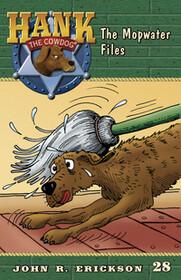 #28 Mopwater Files Hank the Cowdog