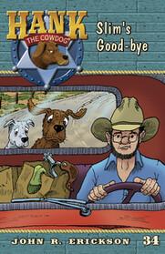 #34 Slim's Goodbye Hank the Cowdog