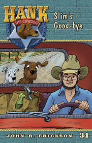 #34 Slim's Goodbye Hank the Cowdog