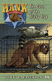 #46 Tricky Trap Hank the Cowdog