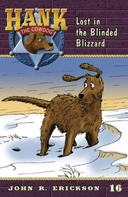 #16 Blinded Blizzard Hank the Cowdog