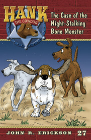 #27 Bone Monster Hank the Cowdog