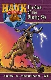 #51 Blazing Sky Hank the Cowdog