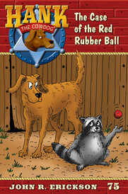 #75 Red Rubber Ball Hank the Cowdog