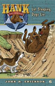 #6 Let Sleeping Dogs Lie Hank the Cowdog