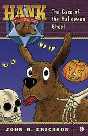 #9 Halloween Ghost Hank the Cowdog