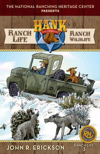 Ranch Life #3 Ranch Wildlife