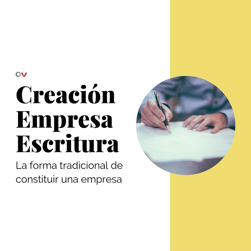 Creación de empresa por Escritura Pública