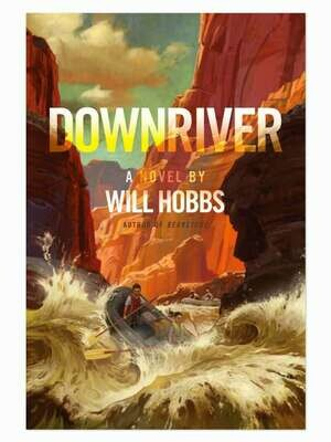 Downriver by Will Hobbs