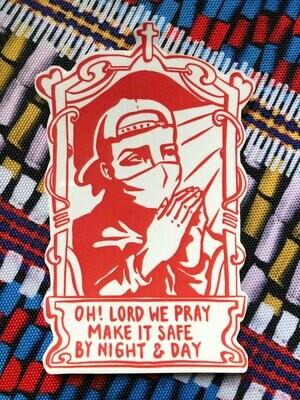 Make It Safe - sticker