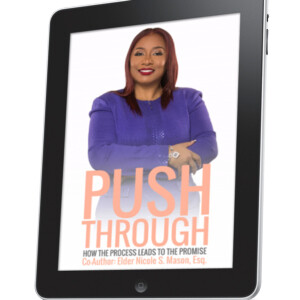 PUSH THROUGH: How The Process Leads To The Promise[E-Book]