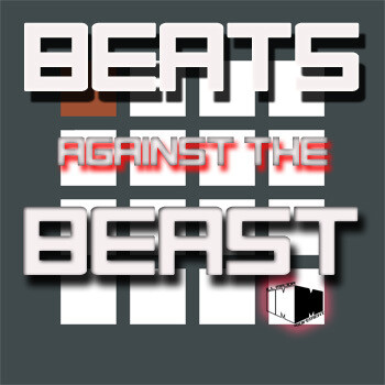 Beats Against the Beast - Season One