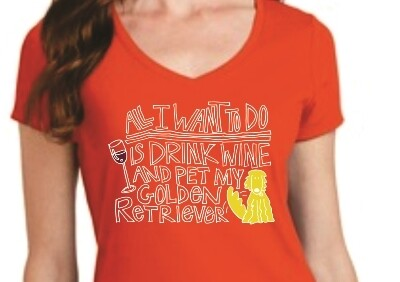 Ladies Drink Wine and Pet My Golden T-Shirt