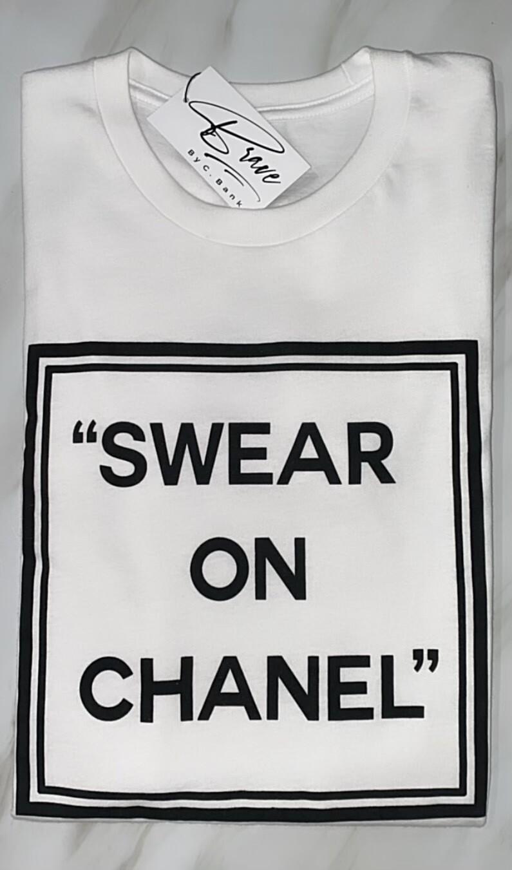 """On Gawd"" Swear On Chanel Tee"